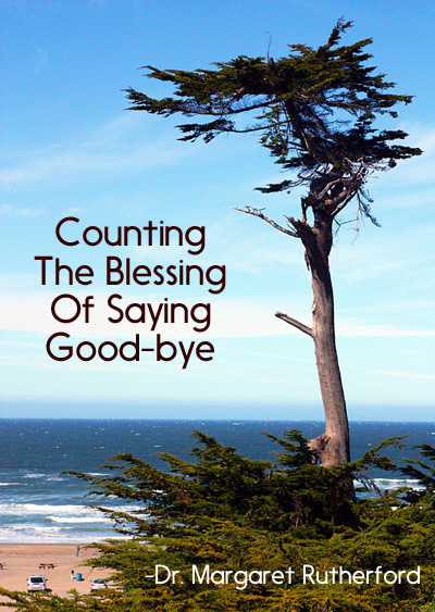 Counting The Blessing Of Saying Good-bye