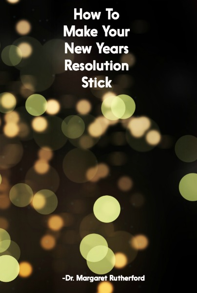How To Make Your New Years Resolution Stick