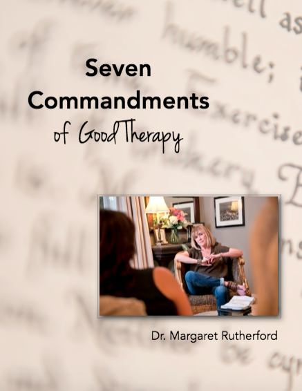 Seven Commandments of Good Therapy