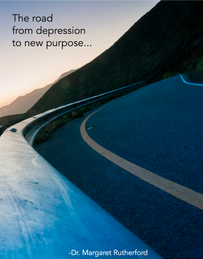 the road from depression to new purpose.