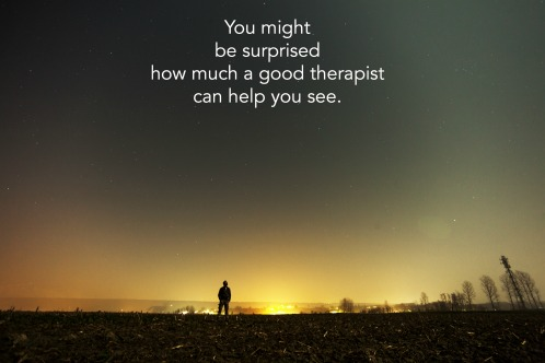 How much a good therapist can help you see