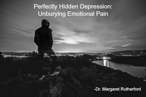 -Perfectly Hidden Depression Unburying Emotional Pain
