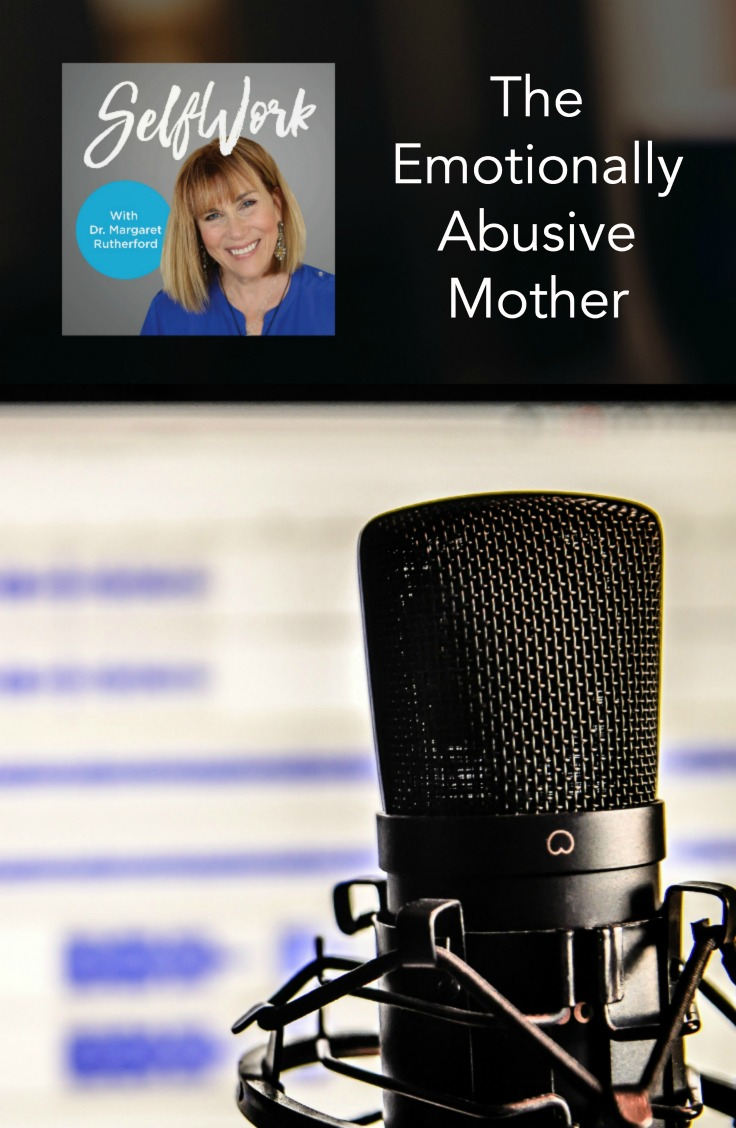 The Emotionally Abusive Mother