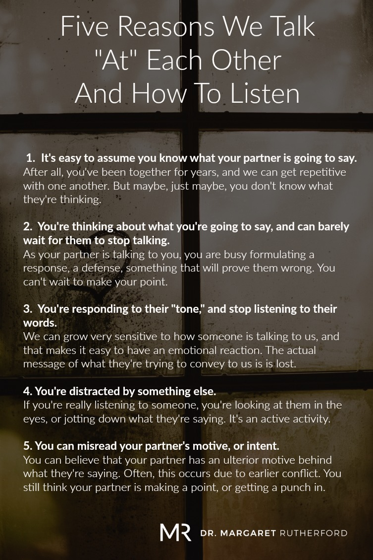 Five Reasons We Talk At Each Other And How To Listen Dr