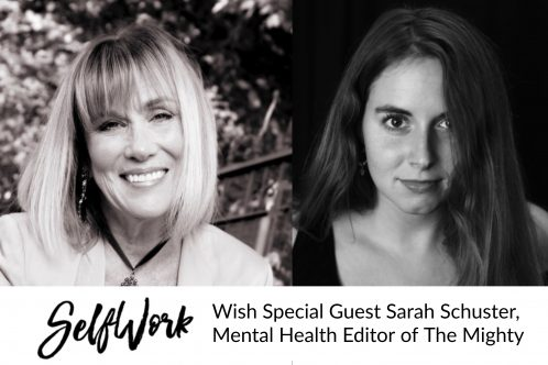 092 SelfWork: Talking Mental Health on The Mighty with Editor Sarah Schuster